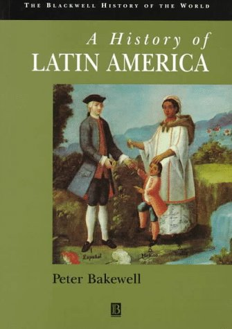9780631205470: History of Latin America (Blackwell History of the World)