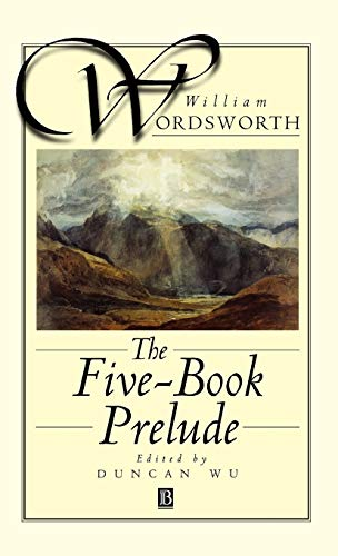 The Five-Book Prelude: With an Introduction by: William Wordsworth