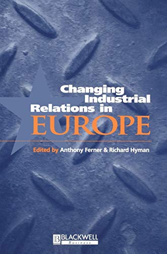 9780631205500: Changing Industrial Relations in Europe