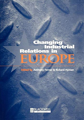 9780631205517: Changing Industrial Relations in Europe