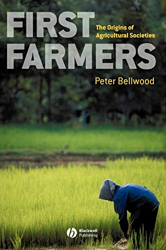 9780631205654: First Farmers: The Origins of Agricultural Societies