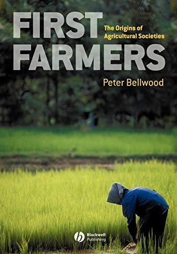 9780631205661: First Farmers: The Origins of Agricultural Societies