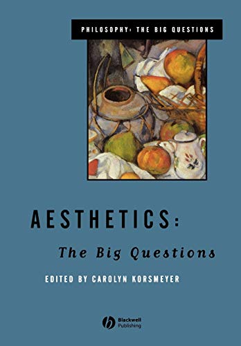 9780631205944: Aesthetics: The Big Questions