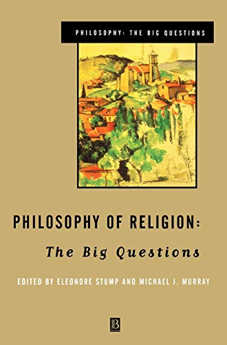 9780631206033: Philosophy of Religion Philosophy of Religion: The Big Questions the Big Questions (Philosophy: The Big Questions)