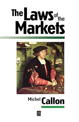 9780631206088: LAWS OF MARKETS (Sociological Review Monograph)
