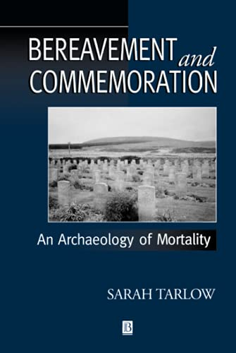9780631206132: Bereavement and Commemoration: An Archaeology of Mortality (Social Archaeology)