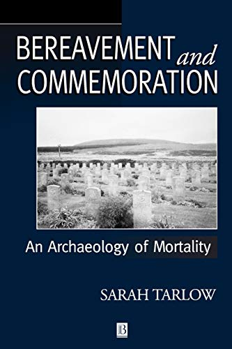 9780631206149: Bereavement and Commemoration: An Archaeology of Mortality (Social Archaeology)