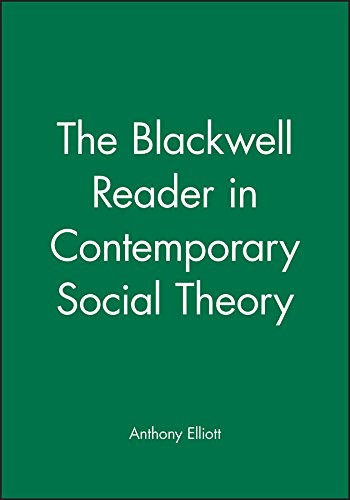 9780631206491: The Blackwell Reader in Contemporary Social Theory (Blackwell Companions to Social Theory)