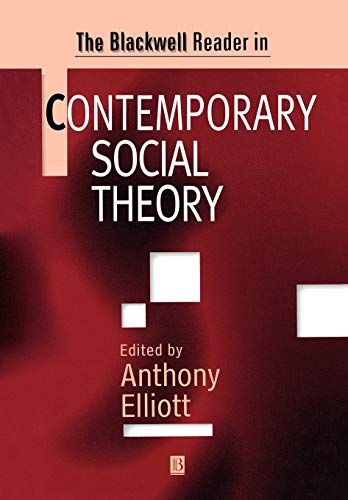 9780631206507: The Blackwell Reader in Contemporary Social Theory