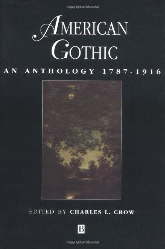 9780631206521: American Gothic: An Anthology 1787 - 1916