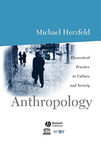 9780631206590: Anthropology: Theoretical Practice in Culture and Society