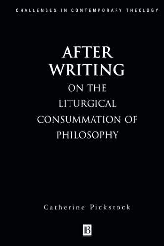 9780631206712: After Writing: On the Liturgical Consummation of Philosophy