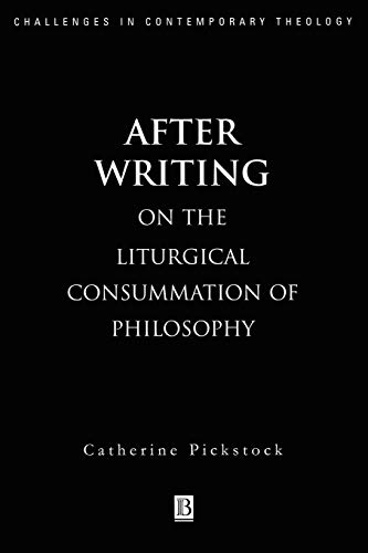 9780631206729: After Writing: On the Liturgical Consummation of Philosophy