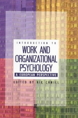 9780631206750: Introduction to Work and Organizational Psychology: A European Perspective