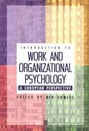 9780631206767: An Introduction to Work and Organizational Psychology: A European Perspective