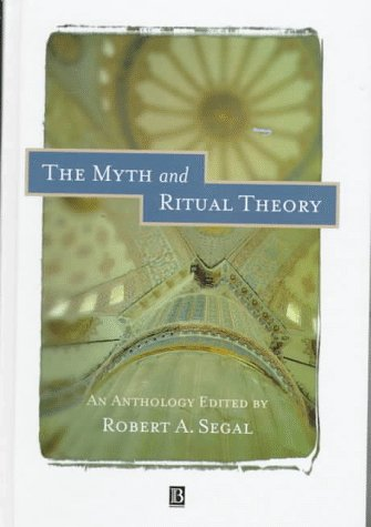 9780631206798: The Myth and Ritual Theory: An Anthology (Blackwell Readings in Modern Theology)