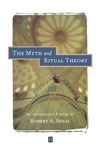9780631206804: The Myth and Ritual Theory: An Anthology