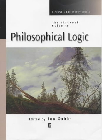 9780631206927: The Blackwell Guide to Philosophical Logic (Blackwell Philosophy Guides)