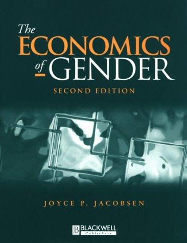 9780631207276: The Economics of Gender