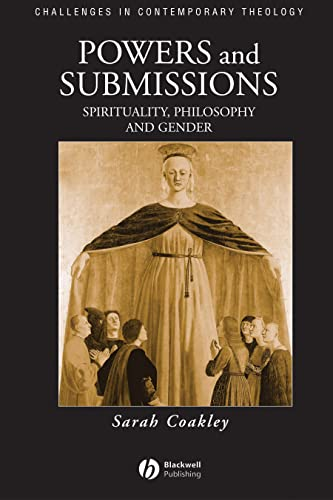 9780631207351: Powers and Submissions: Spirituality, Philosophy and Gender (Challenges in Contemporary Theology)