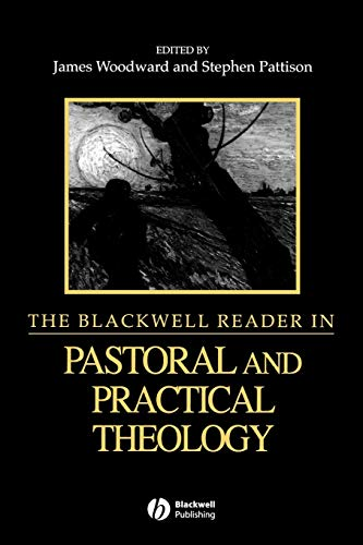 The Blackwell Reader in Pastoral and Practical: John Patton (author),