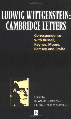 9780631207580: Ludwig Wittgenstein: Cambridge Letters: Correspondence with Russell, Keynes, Moore, Ramsey and Sraffa