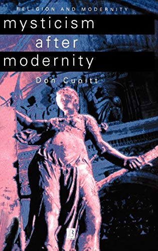 9780631207634: Mysticism After Modernity (Religion and Spirituality in the Modern World)