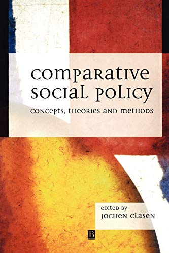 9780631207740: Comparative Social Policy: Concepts, Theories and Methods
