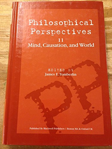 9780631207931: 011: Mind, Causation and World, Volume 11 (Philosophical Perspectives Annual Volume)