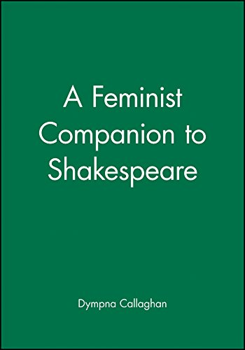 A Feminist Companion to Shakespeare: Callaghan, Dympna C.