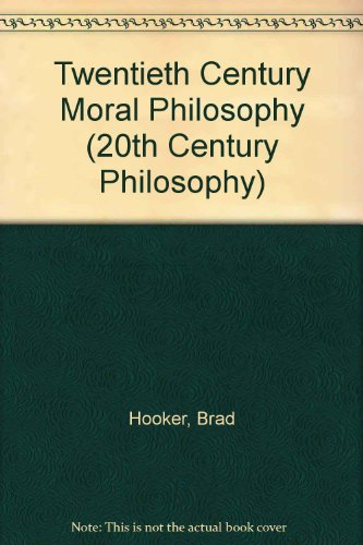 9780631208167: Twentieth Century Moral Philosophy (20th Century Philosophy)