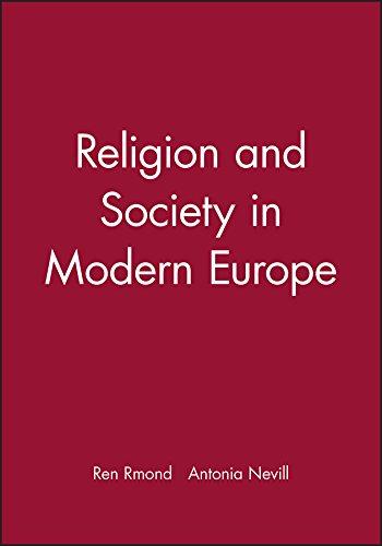 Religion and Society in Modern Europe (Making of Europe): R?mond, Ren?; Nevill, Antonia [Translator...