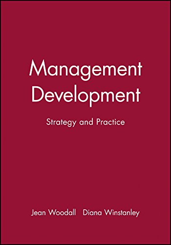 Management Development: Strategy and Practice (Human Resource Management in Action): Jean Woodall, ...