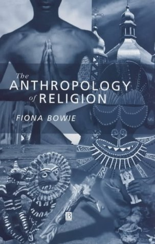 9780631208471: The Anthropology of Religion: An Introduction