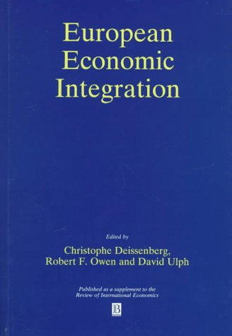 9780631208556: European Economic Integration