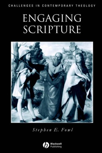 9780631208648: Engaging Scripture: A Model for Theological Interpretation (Challenges in Contemporary Theology)