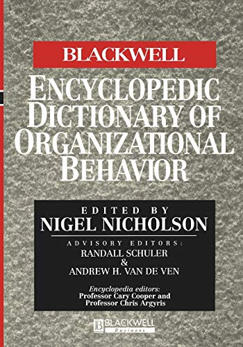 9780631209102: The Blackwell Encyclopedia of Management and Encyclopedic Dictionaries, The Blackwell Encyclopedic Dictionary of Organizational Behavior (Blackwell Encyclopedias of Management)