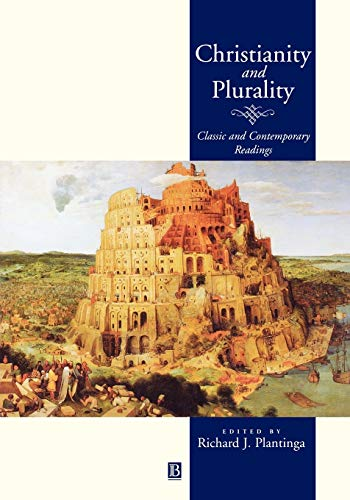 Christianity and Plurality: Classic and Contemporary Readings (Paperback)