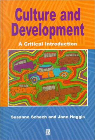 9780631209508: Culture and Development: A Critical Introduction