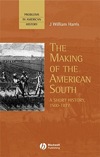9780631209638: The Making of the American South: A Short History, 1500-1877 (Problems in American History)