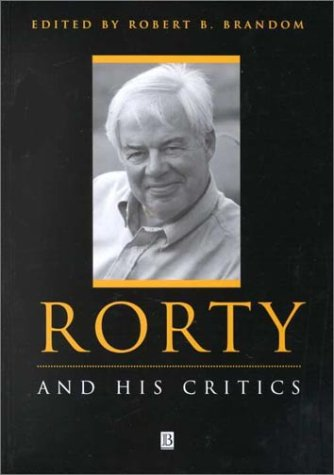 9780631209812: Rorty and His Critics