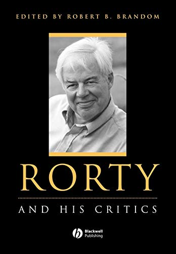 9780631209829: Rorty: And His Critics