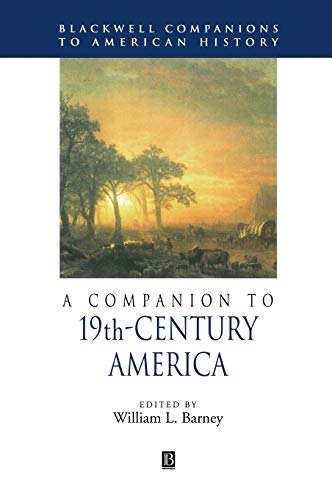 9780631209850: A Companion to 19th-Century America