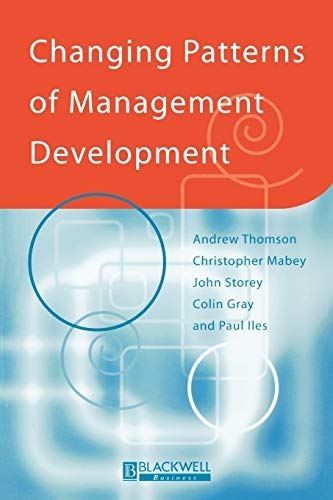 9780631209997: Changing Patterns of Management Development (Management, Organizations and Business)