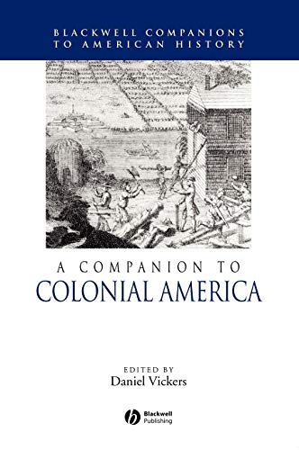9780631210115: A Companion to Colonial America (Wiley Blackwell Companions to American History)