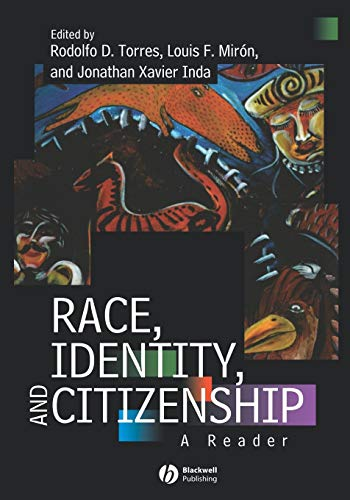 9780631210221: Race, Identity and Citizenship: A Reader