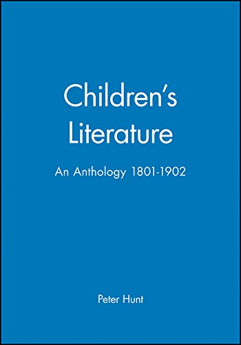 Children s Literature: An Anthology, 1801-1902 (Hardback): Peter Hunt