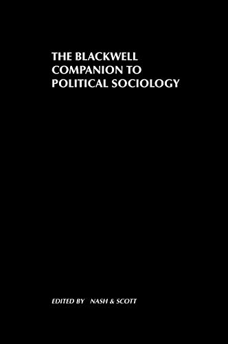 9780631210504: The Blackwell Companion to Political Sociology (Wiley Blackwell Companions to Sociology)