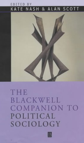 9780631210511: The Blackwell Companion to Political Sociology