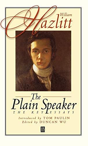 9780631210566: The Plain Speaker: The Key Essays